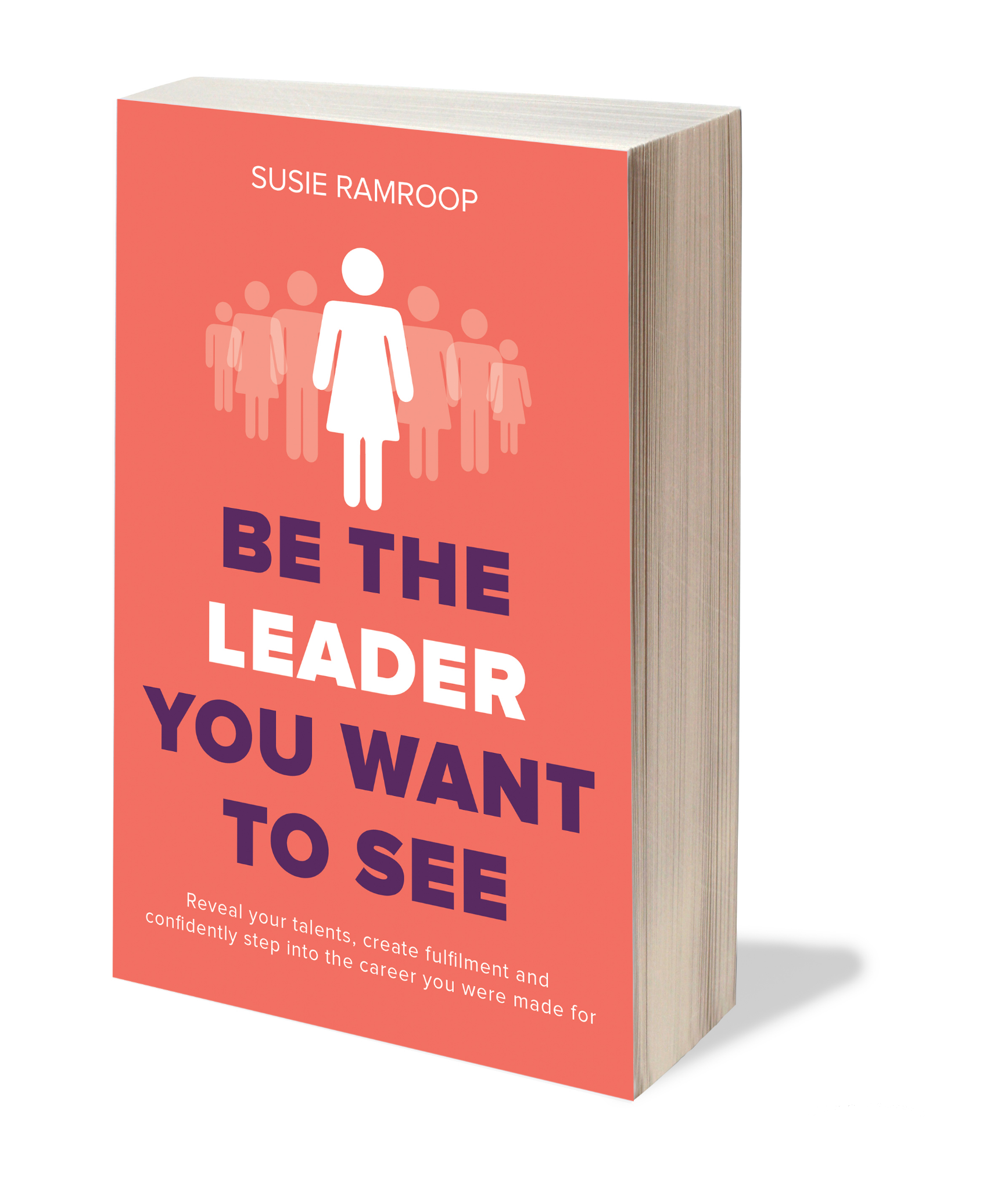 Be The Leader You Want To See Book